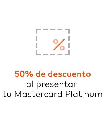50% de descuento al presentar tu Mastercard Platinum